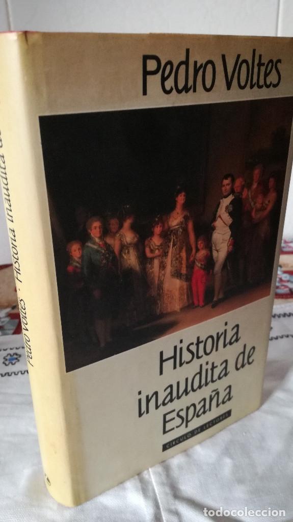 60-HISTORIA INAUDITA DE ESPAÑA, PEDRO VOLTES, 1992 (Libros de Segunda Mano - Historia Moderna)