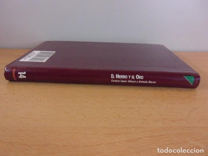 Libros de segunda mano: EL HIERRO Y EL ORO. PENSAMIENTO POLÍTICO EN ESPAÑA SIGLOS XVI-XVIII / CARMEN LOPEZ y ANTONIO ELORZA - Foto 3 - 182457600