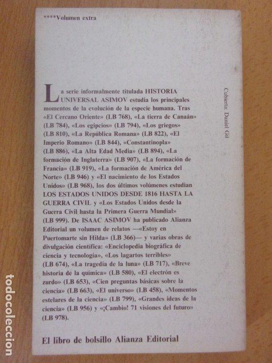 Libros de segunda mano: LOS ESTADOS UNIDOS DESDE 1816 HASTA LA GUERRA CIVIL / ISAAC ASIMOV / 1983. ALIANZA - Foto 2 - 182472313