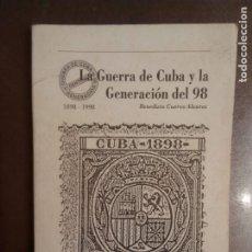 Libros de segunda mano: BENEDICTO CUERVO. LA GUERRA DE CUBA Y LA GENERACIÓN DEL 98. Lote 182421990