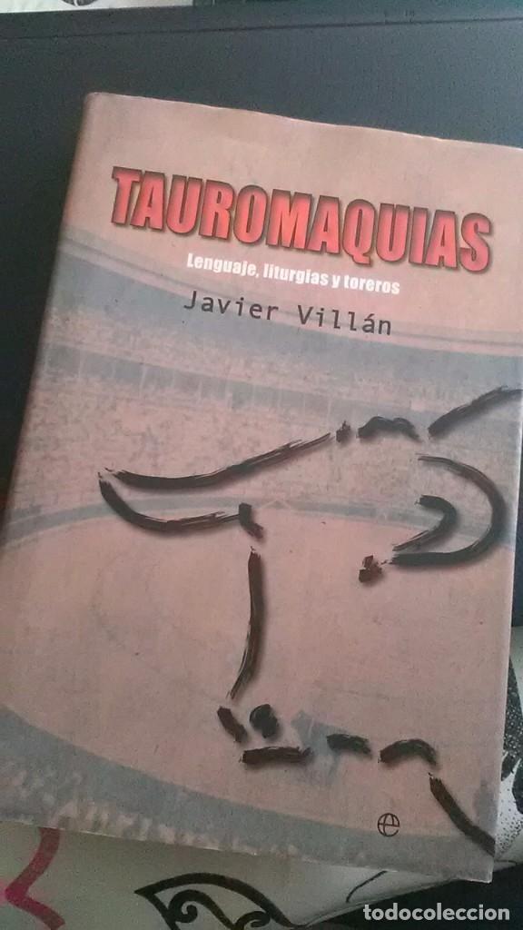 TAUROMAQUIAS, JAVIER VILLÁN (TOROS-TOREROS) (Libros de Segunda Mano - Historia Moderna)