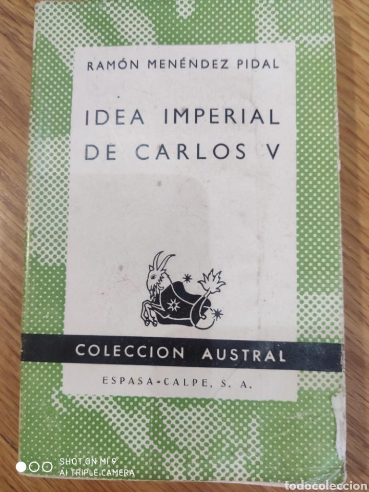 IDEA IMPERIAL DE CARLOS V (Libros de Segunda Mano - Historia Moderna)