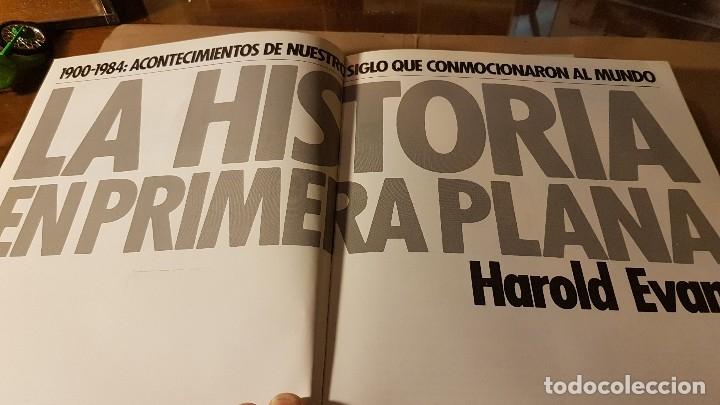 LIBRO LA HISTORIA EN PRIMERA PLANA 1900 -1984 (Libros de Segunda Mano - Historia Moderna)