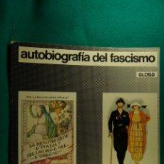 Libros de segunda mano: AUTOBIOGRAFIA DEL FASCISMO-ENZO NIZZA-ESPAÑA TAMBIEN HA TENIDO SU ERA FASCISTA-MILAN-1974-1ª EDICION. Lote 182973683