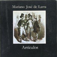Libros de segunda mano: LARRA: ARTICULOS, MARIANO JOSE DE LARRA. Lote 183097341