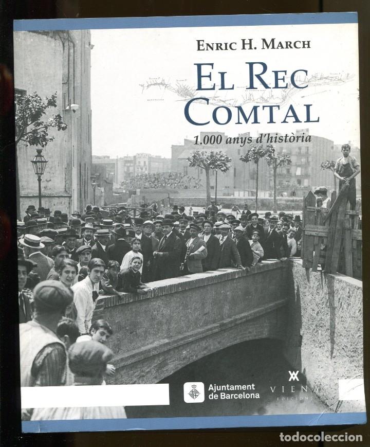 ENRIC H. MARCH. EL REC COMTAL DE BARCELONA.1000 ANYS D'HISTÒRIA. ED. VIENA 2016. LLIBRE NOU (Libros de Segunda Mano - Historia Moderna)