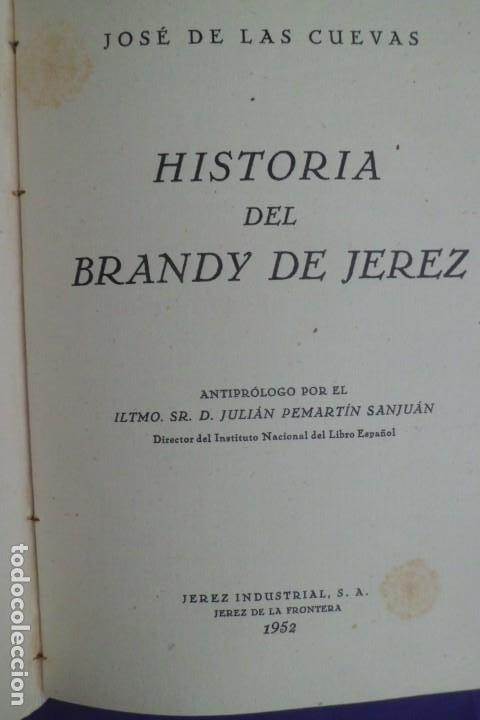 Libros de segunda mano: HISTORIA DEL BRANDY DE JEREZ, JOSE DE LAS CUEVAS, 1.952 - Foto 3 - 183472645