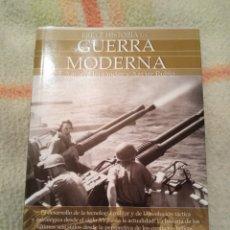 Libros de segunda mano: BREVE HISTORIA DE LA GUERRA MODERNA F. XAVIER HERNANDEZ Y XAVIER RUBIO.. Lote 183737566
