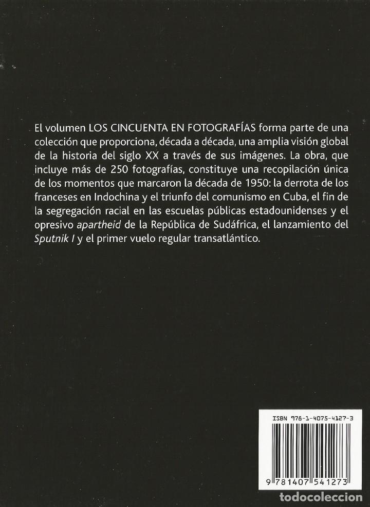 Libros de segunda mano: LOS 50 EN FOTOGRAFIAS - VISION GLOBAL HISTORIA SIGLO XX - NUEVO - Foto 2 - 183800925