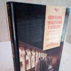 Libros de segunda mano: 311-CRISTIANOS, MUSULMANES Y HEBREOS, EMILIO MITRE FERNANDEAZ, 1988. Lote 183865396