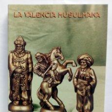 Libros de segunda mano: LA VALENCIA MUSULMANA. VARIOS AUTORES.. Lote 184008382