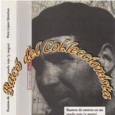 Libros de segunda mano: RASTROS DE ROSTROS EN UN PRADO ROJO (Y NEGRO) CASA BARATAS DE CAN TUNIS, PERE LOPEZ SANCHEZ, 2013. Lote 184009217