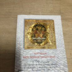 Libros de segunda mano: TESTIGOS, HOY SOMOS NOSOTROS. Lote 184328736
