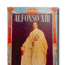 Libros de segunda mano: ALFONSO XIII. VALLOTTON, HENRY. Lote 184505485
