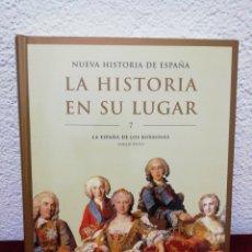 Libros de segunda mano: NUEVA HISTORIA DE ESPAÑA. LA HISTORIA EN SU LUGAR. VOLUMEN 7.EDITORIAL PLANETA. AÑO 2002. Lote 184544848