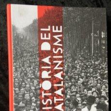 Libros de segunda mano: HISTÒRIA DEL CATALANISME - DEL SEGLE XIX ALS NOSTRES DIES - L. DURAN SOLÈ - L'ABADIA DE MONTSERRAT. Lote 184597240
