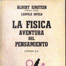 Libros de segunda mano: EINSTEIN : LA FÍSICA AVENTURA DEL PENSAMIENTO (LOSADA, 1969). Lote 184644241
