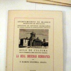 Libros de segunda mano: LA REAL SOCIEDAD GEOGRÁFICA, D. RAMÓN EZQUERRA ABADÍA. Lote 184652842