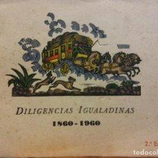 Libros de segunda mano: DILIGENCIAS IGUALADINAS. 1860-1960. IGUALADA. Lote 184684691