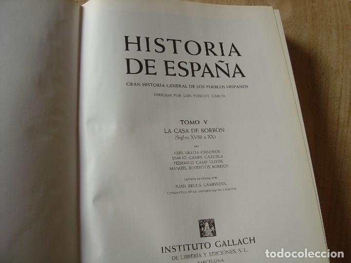 Libros de segunda mano: HISTORIA DE ESPAÑA. TOMO V. LA CASA DE BORBÓN. CARLOS SECO SERRANO. 1979 - Foto 5 - 184172742