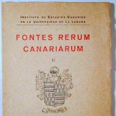 Libros de segunda mano: VALERA, MOSÉN DIEGO DE - FONTES RERUM CANARIARUM II. LA CRÓNICA DE LOS REYES CATÓLICOS - TENERIFE 19. Lote 184916193