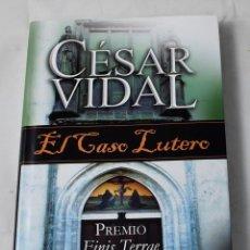 Libros de segunda mano: EL CASO LUTERO. VIDAL, CÉSAR.. Lote 184921603
