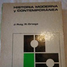 Libros de segunda mano: HISTORIA MODERNA CONTEMPORÁNEA. Lote 185626062