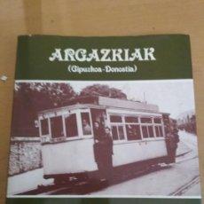 Libros de segunda mano: ARGAZKIAK FOTOGRAFÍAS GIPUZKOA DONOSTIA 1941-1950 CAJA DE AHORROS MUNICIPAL DE SAN SEBASTIÁN. Lote 185910801