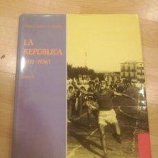 Libros de segunda mano: 'LA REPÚBLICA (1931-1936). VOLUM II'. HISTÒRIA GRÀFICA DE MANRESA. Lote 185912718
