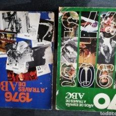 Libros de segunda mano: 70 AÑOS DE ESPAÑA A TRAVÉS DE ABC. 1905-1975. 1976 A TRAVÉS DE ABC. Lote 186234438