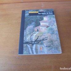 Libros de segunda mano: EL MONASTERIO DE SAN MILLÁN DE SUSO (LEJÁRRAGA NIETO, T.) LA RIOJA. Lote 187197146