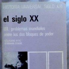 Libros de segunda mano: WOLFGANG BENZ - HERMANN GRAML . EL SIGLO XX III. PROBLEMAS MUNDIALES ENTRE LOS DOS BLOQUES DE PODER . Lote 187207426