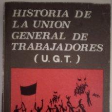 Libros de segunda mano: HISTORIA DE LA U.G.T. Lote 187211557