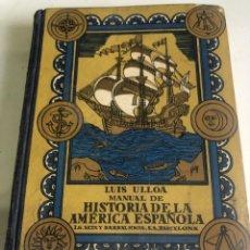 Libros de segunda mano: MANUAL DE LA AMERICA ESPAÑOLA. Lote 187328726