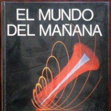 Libros de segunda mano: EL MUNDO DEL MAÑANA - MARS IVARS 1972. Lote 187529041