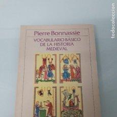 Libros de segunda mano: VOCABULARIO BÁSICO DE LA HISTORIA MEDIEVAL - PIERRE BONNASSIE - CRÍTICA - Nº 110 - 1984. Lote 187532925