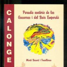 Libros de segunda mano: NUMULITE L1138 PARADÍS ESOTÈRIC DE LES GAVARRES I DEL BAIX EMPORDÀ MARTÍS BASART I FONALLERAS. Lote 187533742