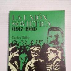 Libros de segunda mano: LA UNIÓN SOVIÉTICA (1917-1991) DE TAIBO. Lote 187859716