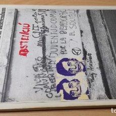 Libros de segunda mano: PINTADES - PINTADAS. BARCELONA: DE PUIG ANTICH AL REFERENDUM - JOAN FONTCUBERTA Y OTROS. Lote 188432118