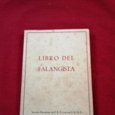 Libros de segunda mano: FALANGE. LIBRO DEL FALANGISTA. LA FALANGE ASTURIANA. OVIEDO 1956. Lote 188458996