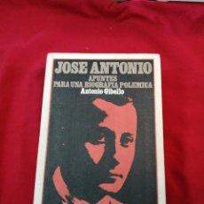 Libros de segunda mano: FALANGE. JOSE ANTONIO. APUNTES PARA UNA BIOGRAFIA POLEMICA. ANTONIO GIBELLO. Lote 188459681