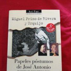Libros de segunda mano: FALANGE. PAPELES POSTUMOS DE JOSE ANTONIO. MIGUEL PRIMO DE RIVERA. Lote 221631421