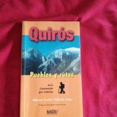Libros de segunda mano: QUIROS. PUEBLOS Y RUTAS. ALBERTO CARLOS POLLEDO ARIAS.. Lote 189093036