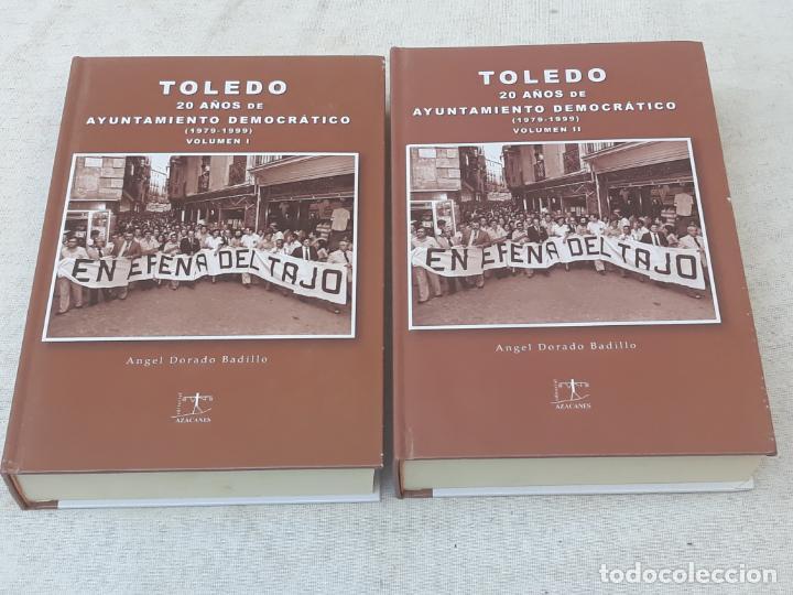 TOLEDO - 20 AÑOS DE AYUNTAMIENTO DEMOCRATICO ( 1979 -1999 ) COMPLETO - VOLUMENES I Y II. (Libros de Segunda Mano - Historia Moderna)