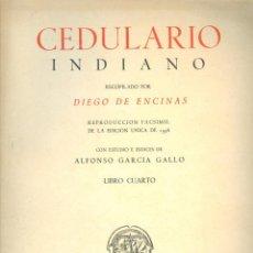 Libros de segunda mano: NUMULITE L0671 CEDULARIO INDIANO DIEGO DE ENCINAS LIBRO CUARTO EDICIONES CULTURA HISPÁNICA 1946. Lote 189515425