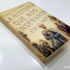 Libros de segunda mano: ANGEL LUIS ABÓS - LA HISTORIA QUE NOS ENSEÑARON (1937-1975) (FOCA, 2004). Lote 190375257