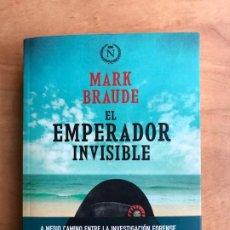 Libros de segunda mano: EL EMPERADOR INVISIBLE. MARK BRAUDE. EDITORIAL BOVDEDA. NAPOLEÓN BONAPARTE. ELBA.. Lote 190390651