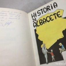Libros de segunda mano: HISTORIA DE ALBACETE-DIBUJA DIEGO FERNANDEZ VALDES.ESCRIBE MANUEL GONZALEZ DE LA ALEJA FIRMADO AUTOR. Lote 190401985