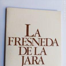 Libros de segunda mano: HISTORIA Y GENEALOGÍA DEL PUEBLO LA FRESNEDA DE LA JARA TOLEDO. MARCIAL GARCÍA. Lote 190431513