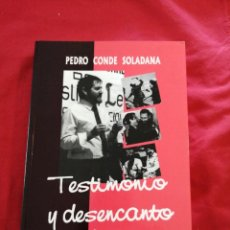 Libros de segunda mano: FALANGE, FALANGE AUTENTICA. TESTIMONIO Y DESENCANTO. PEDRO CONDE SOLADANA. TRANSICION ESPAÑOLA. Lote 215480695